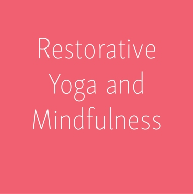 Restorative yoga and mindfulness_Social Media Art 3_Social Media Art 3