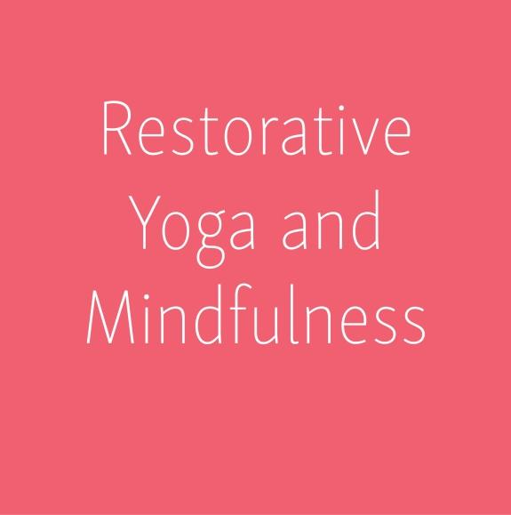 Restorative yoga and mindfulness_Social Media Art 3_Social Media Art 3
