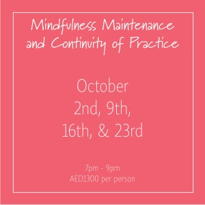 Mindfulness Maintenance and Continuity of Practice October_Social Media Art 1